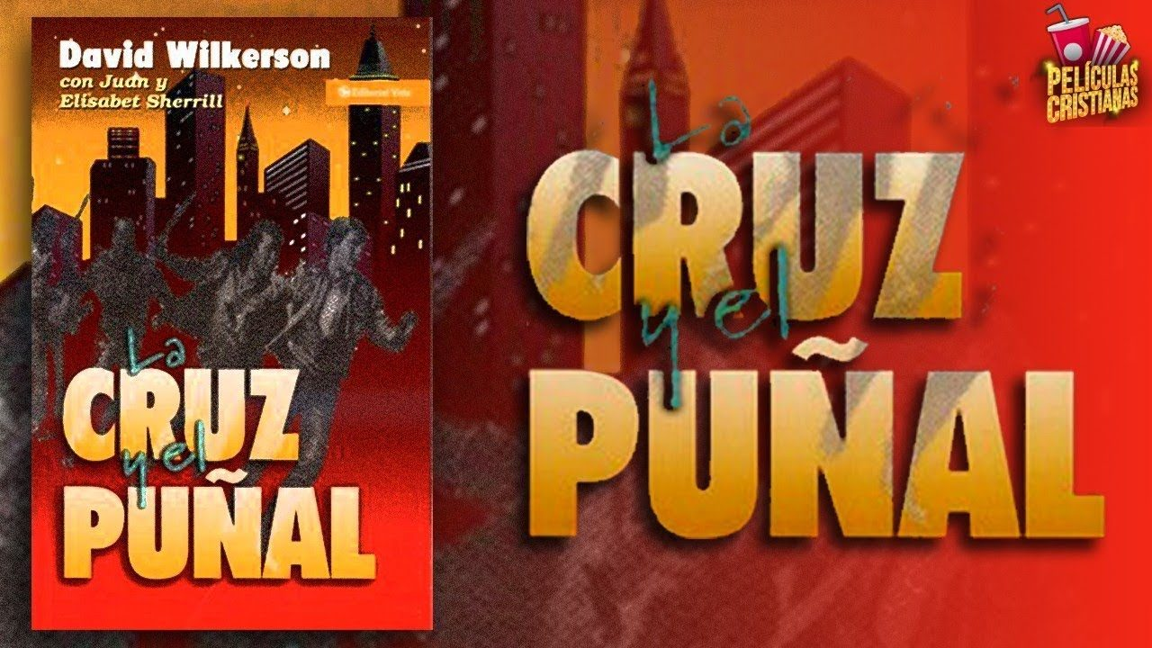 PELICULA La Cruz y el Puñal