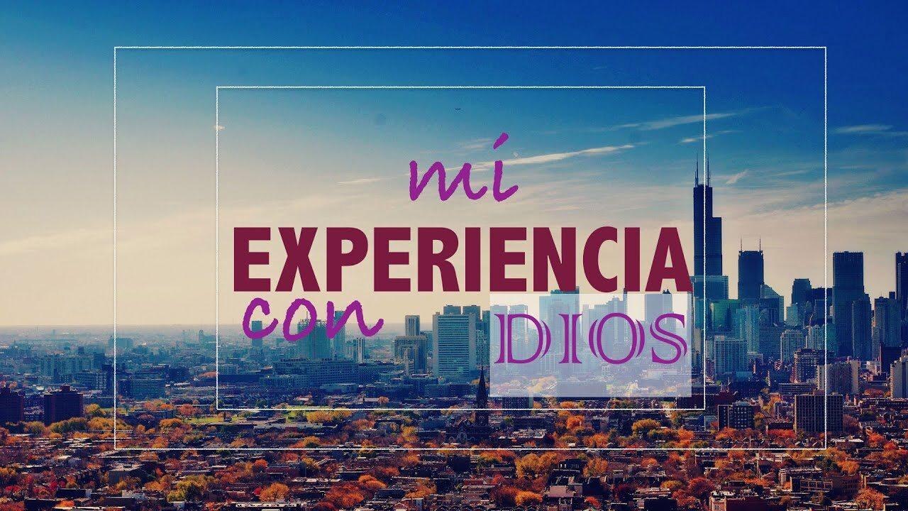 UNA EXPERIENCIA CON DIOS – REV. EUGENIO MASÍAS